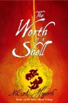 The Worth of a Shell by M. C. A. Hogarth