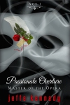 Pasionate Overture: Master of the Opera by Jeffe Kennedy